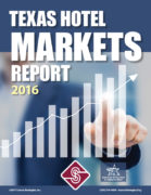 Texas Hotel Markets Report 2016 - Source Strategies, Inc.